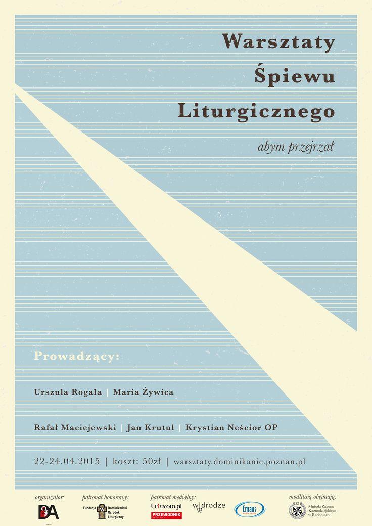 Warsztaty Śpiewu Liturgicznego (Poznań, 2016). Projekt: Piotrek Szyszka.