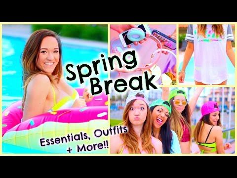 Spring Break 2015 ♡ Essentials, What to Do, Outfits + More!! - YouTube