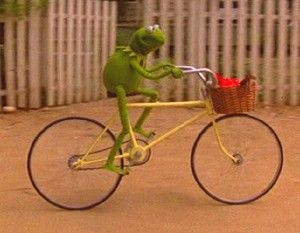Whenever I am feeling low, I picture Kermy riding a bike. Just you tube it people, your happiness will change....