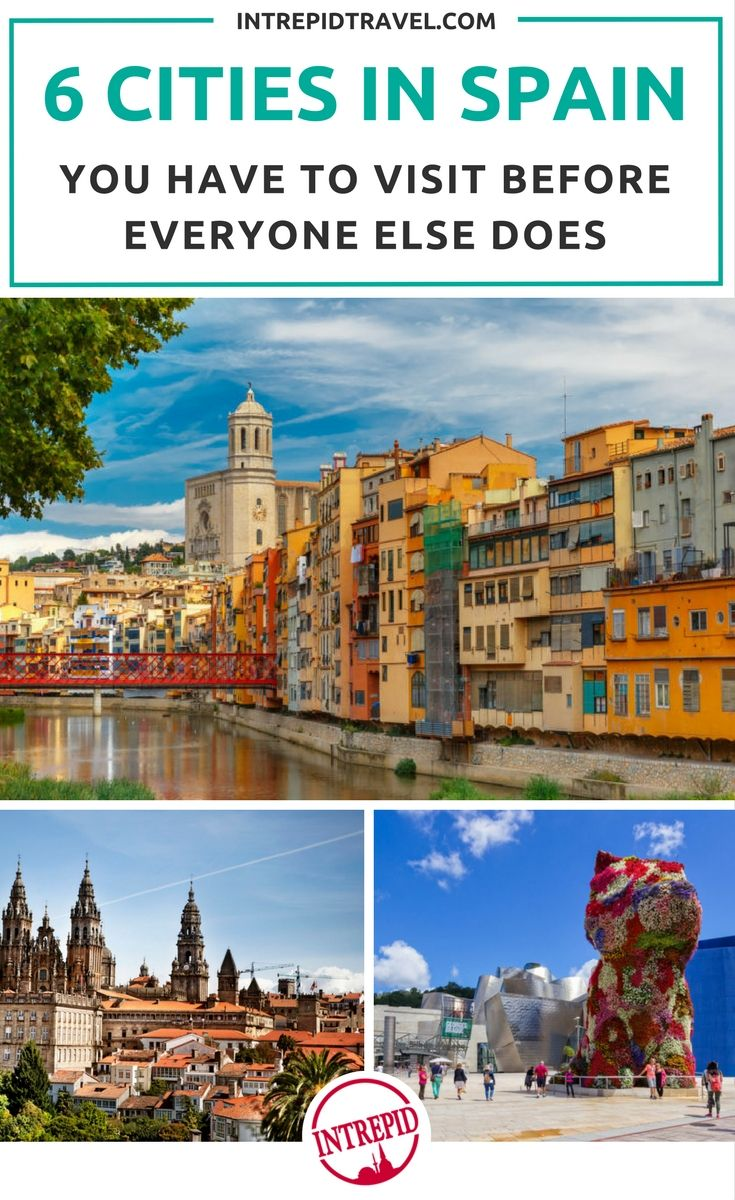 6 Cities In Spain To Visit Before Everyone Else Does