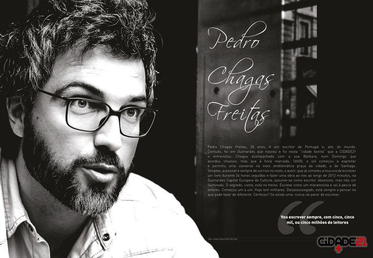 Grande entrevista com PEDRO CHAGAS FREITAS, o do jovem e irreverente escritor português.
