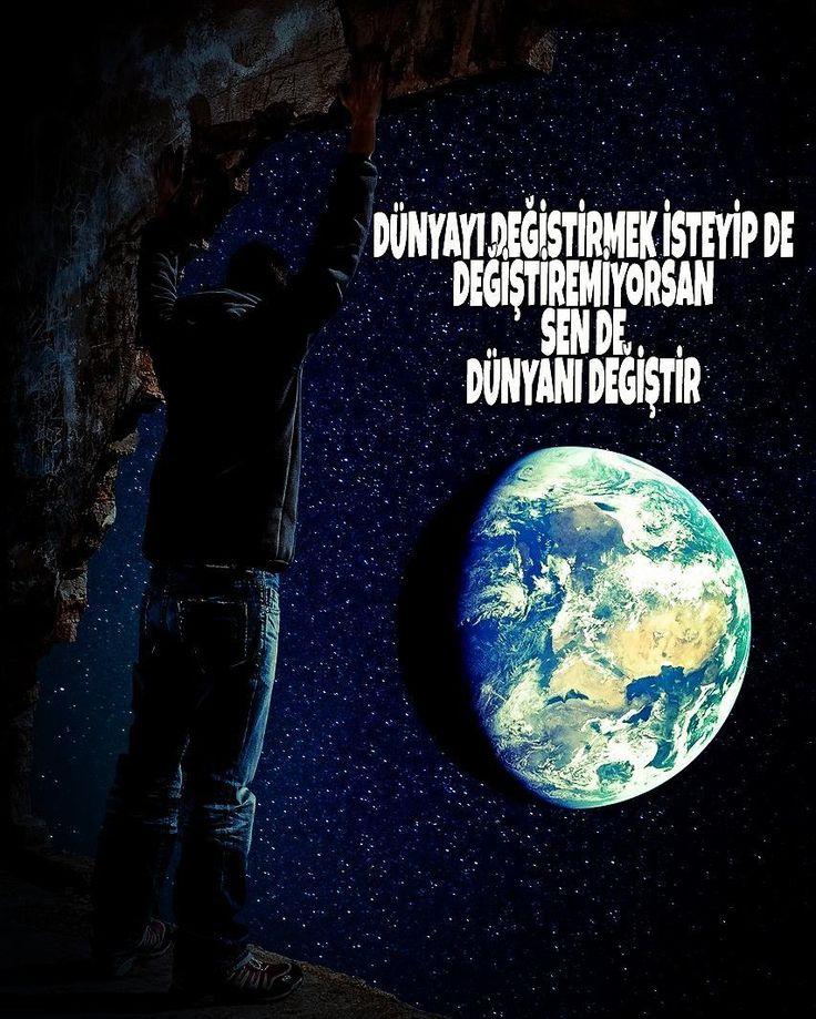 Sen de dünyanı değiştir! #değişim #change