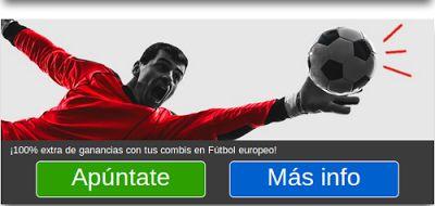 el forero jrvm y todos los bonos de deportes: MARCA Apuestas 100% extra en combis fútbol europeo...
