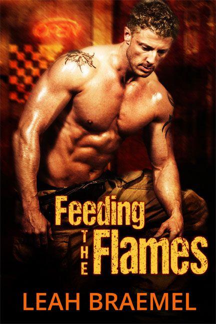 Feeding the Flames by Leah Braemel
