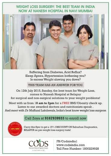 CODS team will be at Nanesh Hospital, Belapur between 10 am to 2pm on 12th July 2015.   Join us with your loved ones at http://www.naneshhospital.com/ for seminars on weight loss, free BMI check up and lots more!