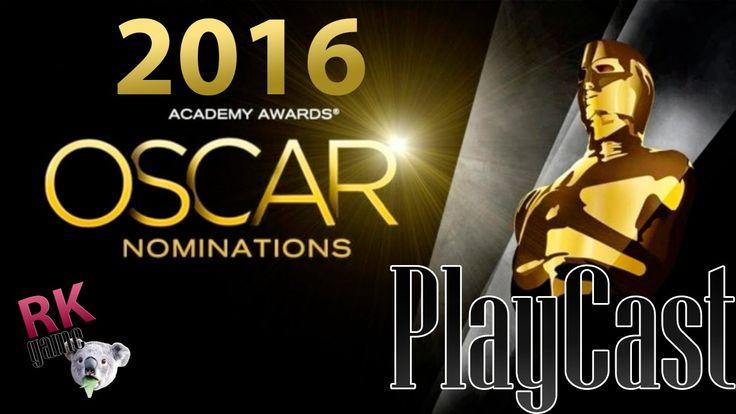 НОМИНАНТЫ ОСКАР 2016 |PlayCast #4|