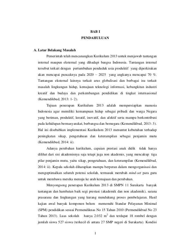 1 BAB I PENDAHULUAN A. Latar Belakang Masalah Pemerintah telah mencanangkan Kurikulum 2013 untuk menjawab tantangan intern...