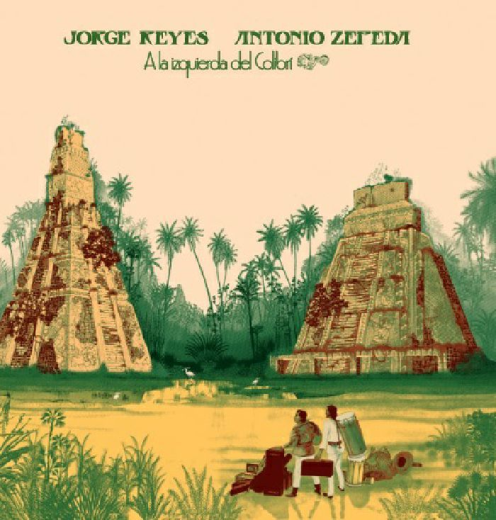 The artwork for the vinyl release of: Jorge Reyes | Antonio Zepeda - A La Izquierda Del Colibri (Emotional Rescue) #music Leftfield