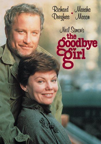 Directed by Herbert Ross.  With Richard Dreyfuss, Marsha Mason, Quinn Cummings, Paul Benedict. After being dumped by her live-in boyfriend, an unemployed dancer and her 10-year-old daughter are reluctantly forced to live with a struggling off-Broadway actor.
