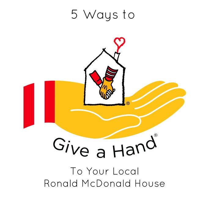 5 Ways You Can Help Your Local Ronald McDonald House #RMHCVoices
