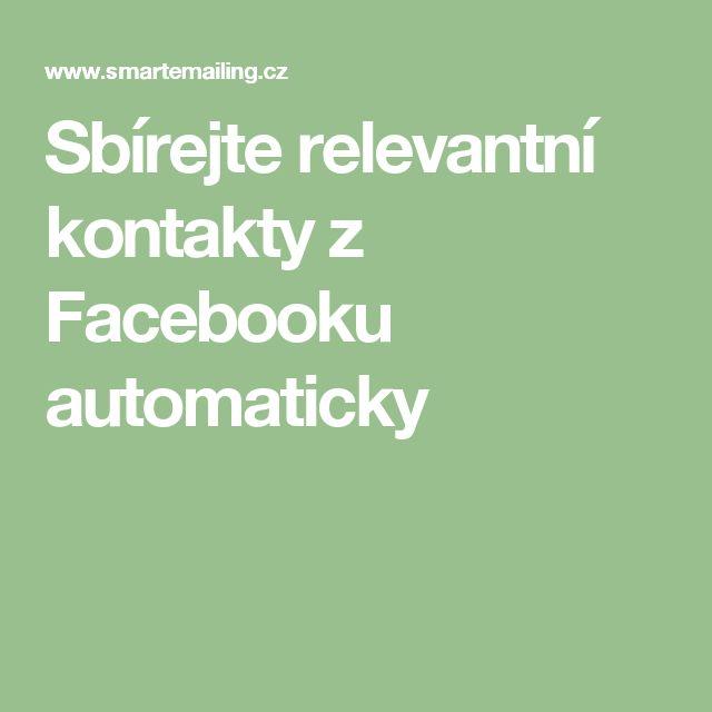 Sbírejte relevantní kontakty z Facebooku automaticky