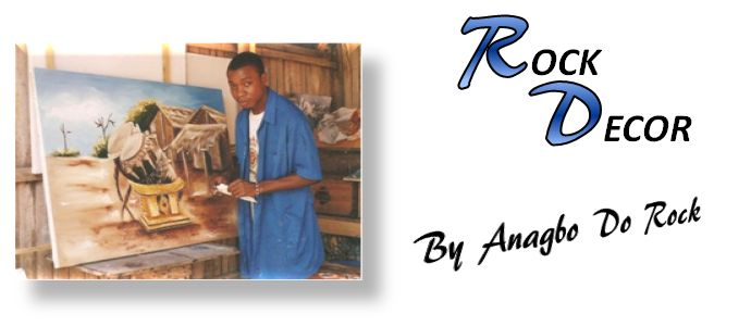 ROCK DECOR - Anagbo has worked in several workshops in Ivory Coast and in Ghana, as an artist, Plasticine, and Designer.