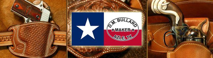 DM Bullard Leather Holster Maker Azle Texas