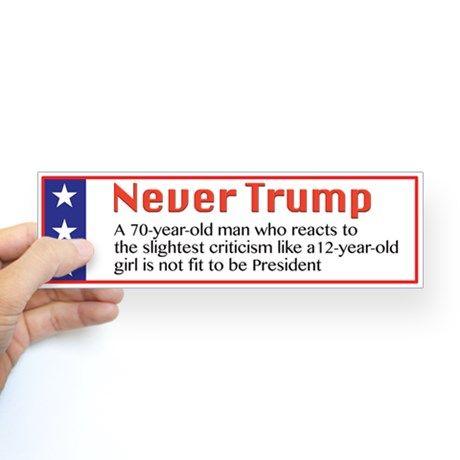 Never trump bumper bumper sticker