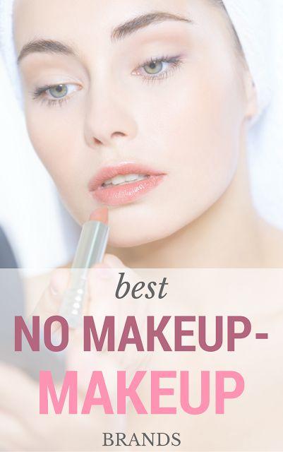 Best no-makeup makeup brands.