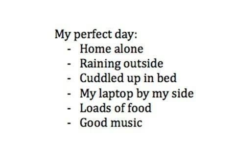An introvert's perfect day!