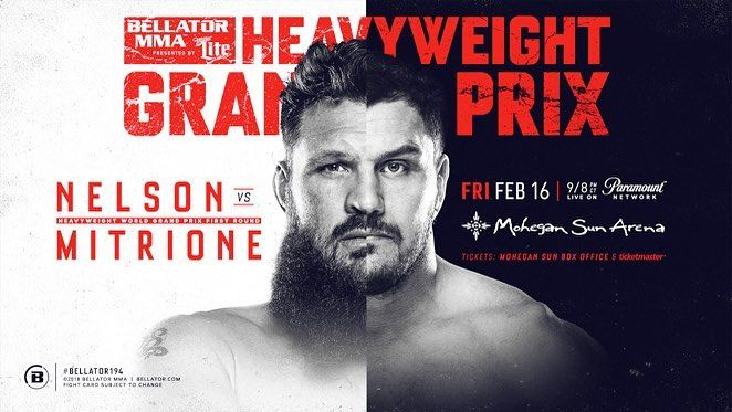 Roy Nelson Meets Matt Mitrione in Heavyweight Grand Prix Matchup at Bellator 194 on Feb. 16  . .  TICKETS FOR BELLATOR 194: NELSON VS. MITRIONE ONSALE FRIDAY DEC. 8 . The second of four fights  making up the first round of the 2018 #Bellator #Heavyweight Grand Prix  will take place Friday February 16 at the Mohegan Sun  Arena in Uncasville Conn. and will feature fan-favorite #RoyNelson @roynelsonmma taking on #knockout artist #MattMitrione @mattmitrione .  Tickets for #Bellator194…