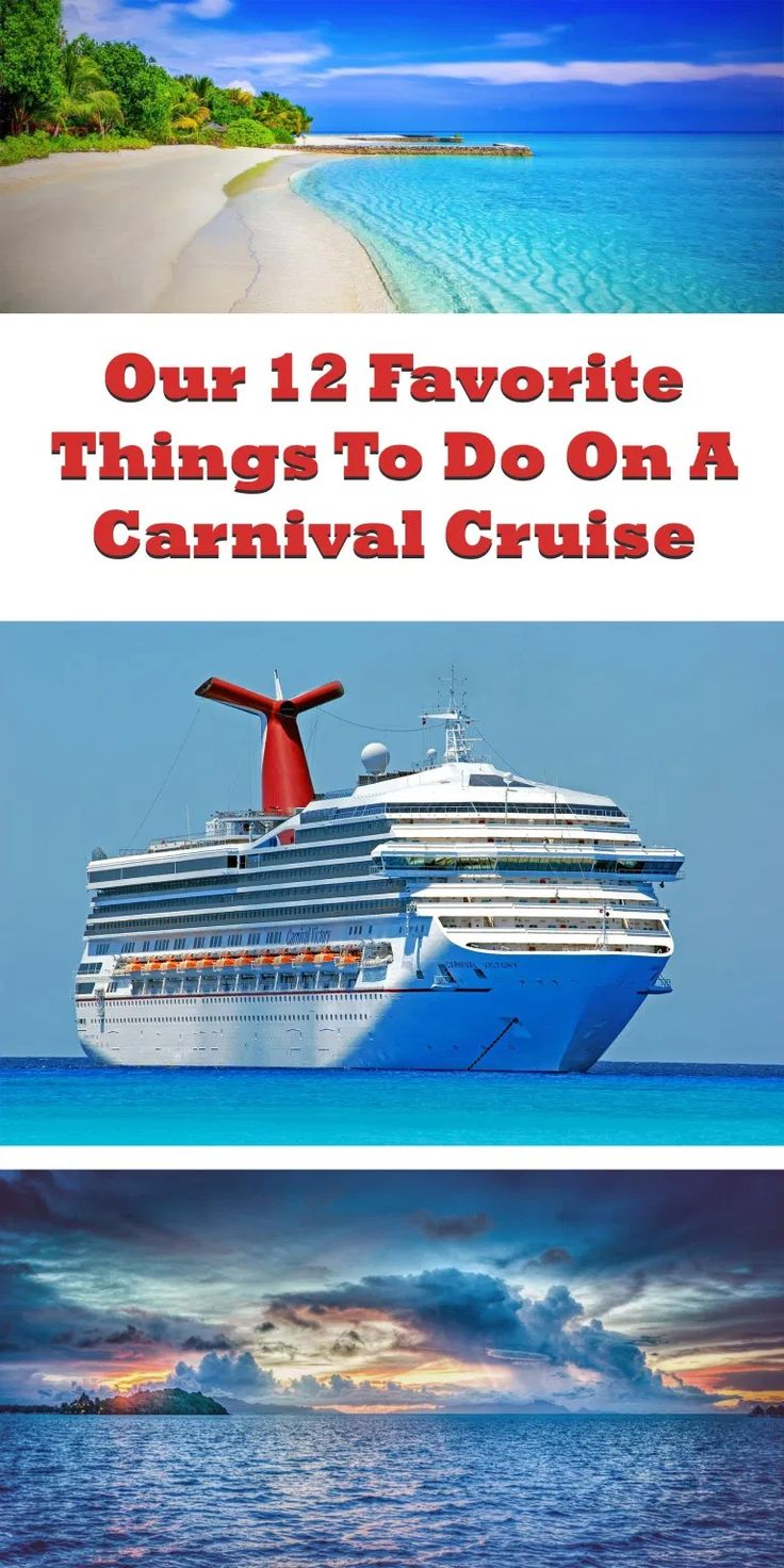 Our 12 Favorite Things to Do While on A Carnival Cruise in ...