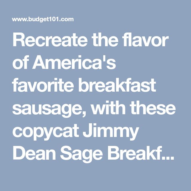 Recreate the flavor of America's favorite breakfast sausage, with these copycat Jimmy Dean Sage Breakfast Sausage recipe, copycat Jimmy dean Maple breakfast sausage recipe and hot sausage recipe