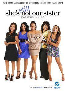 Amazon.com: She's Still Not Our Sister: Kellita Smith, Christian Keyes, Drew Sidora, Jazmin Lewis, Azur-De Johnson, Jackee Harry, Tony Grant...