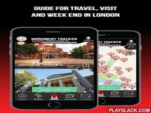 London Guide Monument Tracker  Android App - playslack.com ,  Small revolution for this update!Discover the new version of Monument Tracker: Global Redesign of the application in graphics and features, if you want to know what to do and must see in London during your weekend tour or journey, Download our free app now!When to visit rhymes with fun. Discover London in a fun and cultural way with the new addictive tourist travel guide Monument Tracker.A true companion interactive and…