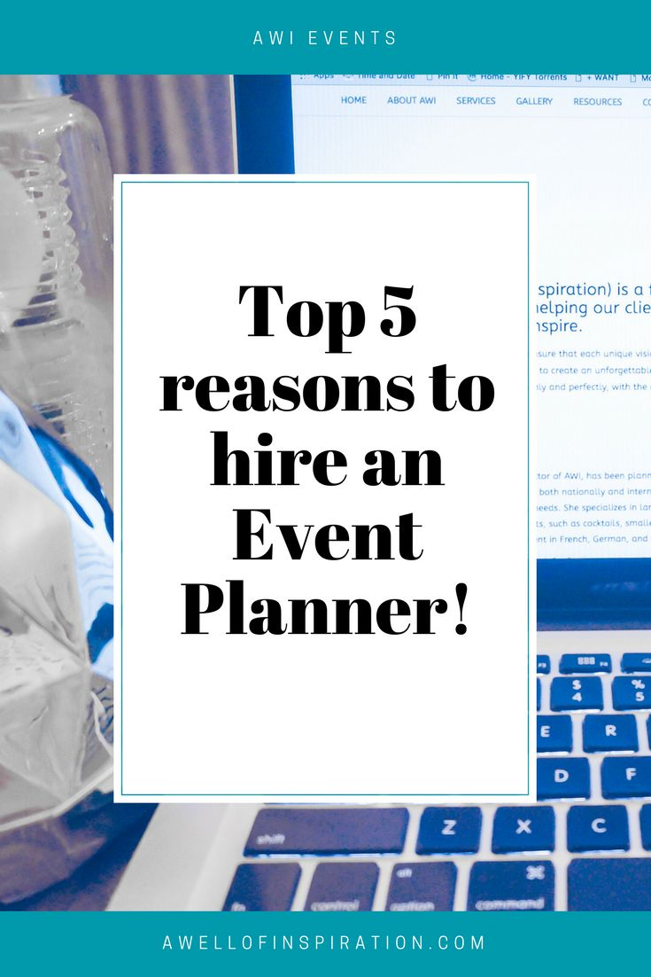 Event planners are great! But what can they do for you? Here are the top 5 reasons to hire an event planner!