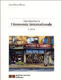 Introduction à l'économie internationale - Jean-Pierre Bibeau. 10.00 $
