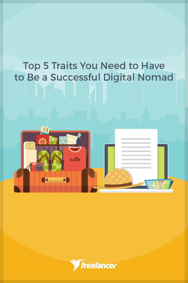 Top 5 Traits You Need to Have to be a Successful Digital Nomad  #freelancing #freelancer #freelancers #vacation #lifestyle #freelancerlifestyle #work #jobs #digitallifestyle