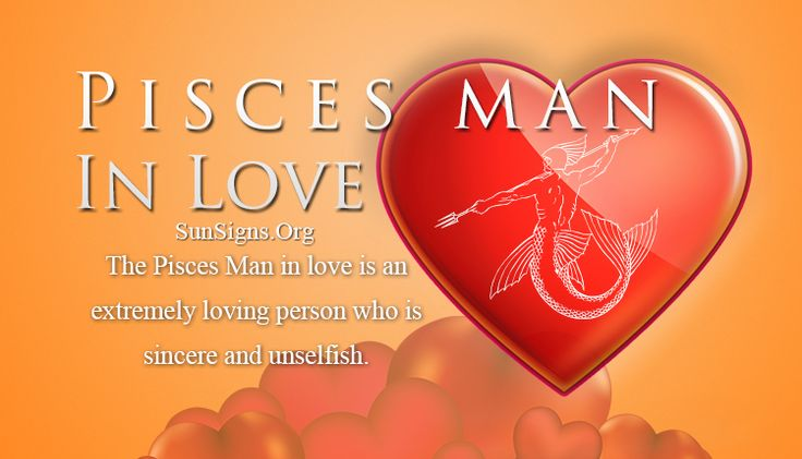 Pisces Man In Love Personality Traits | Sun Signs
