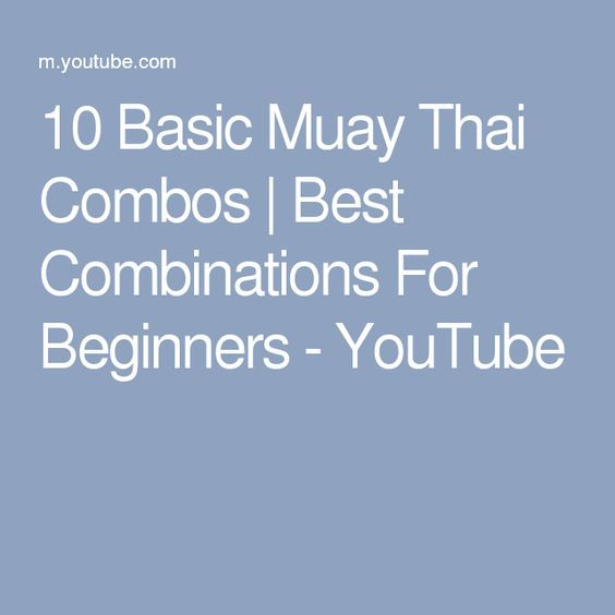 10 Basic Muay Thai Combos | Best Combinations For Beginners - YouTube
