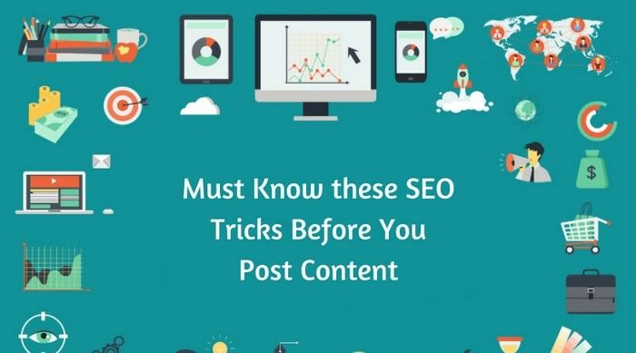 Must Know these #SEO #Tricks Before You Post Content. If you want to do content marketing then these tips can help you.