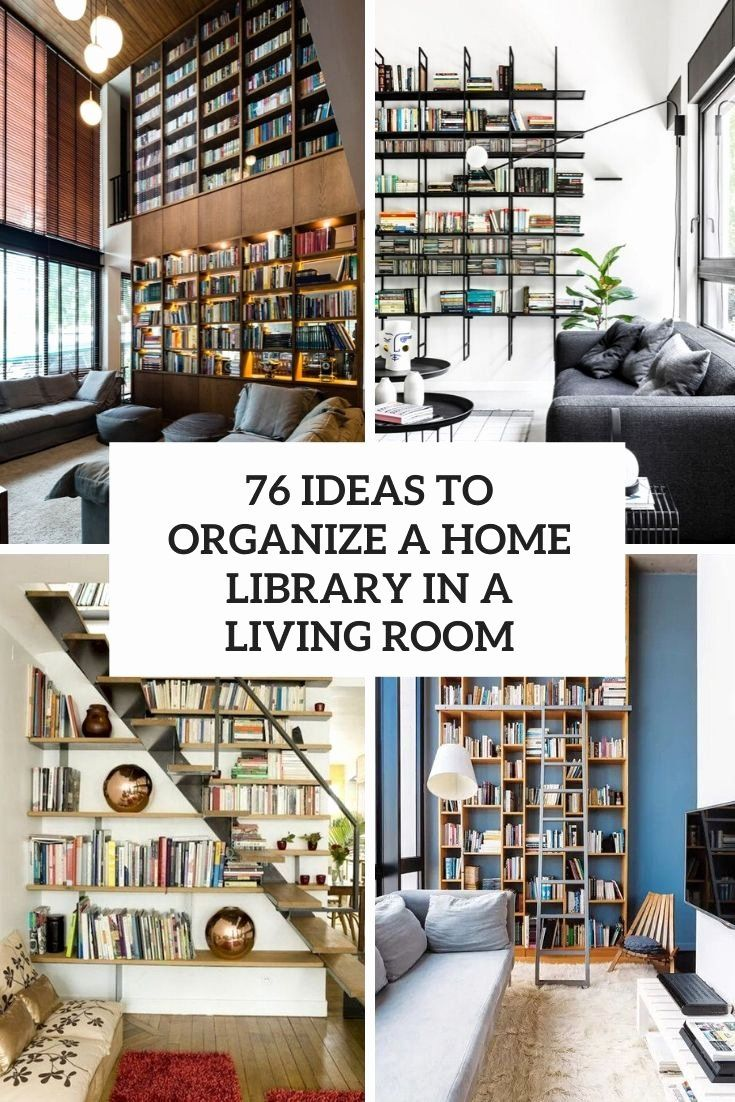 Best Interior Design For Living Room Inspirational 76 Ideas To Organize A Home Library In A In 2020 Small Living Room Layout Small Living Room Modern Grey Living Room #small #space #living #room #layout