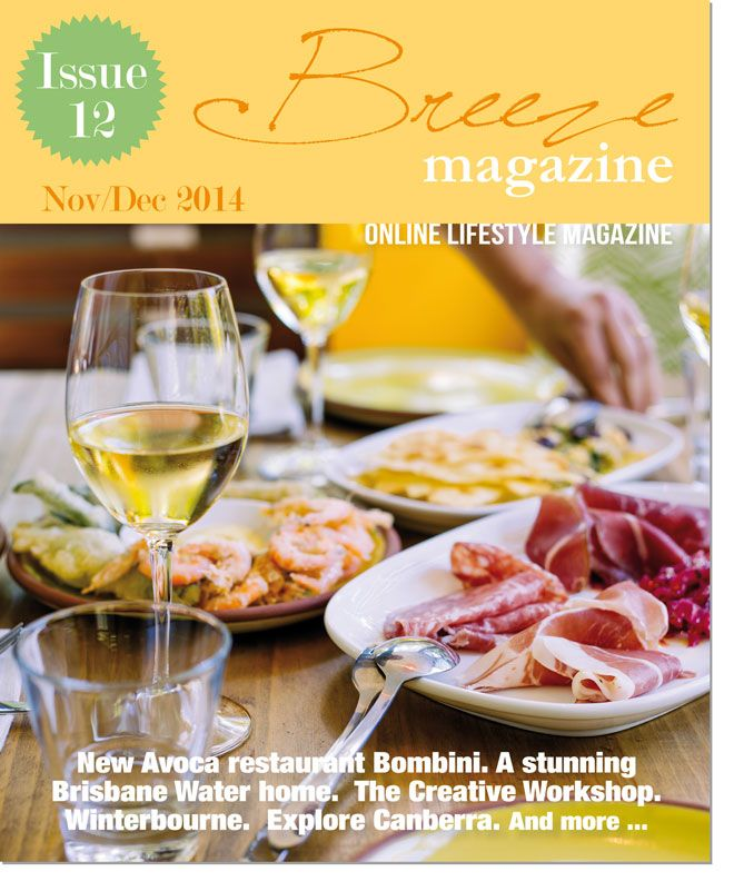 Breeze Magazine Central Coast Issue 12 OUT NOW online.
