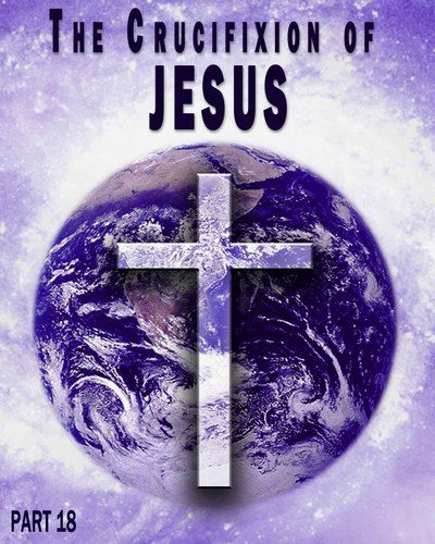 What made Jesus the Son of God, a Child of Life?    http://eqafe.com/p/the-crucifixion-of-jesus-part-18