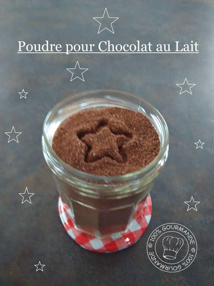 100%Gourmande       .      : Faire sa Poudre pour chocolat au lait Maison