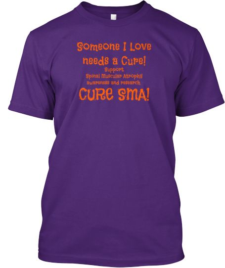 Support Spinal Muscular Atrophy Research | Teespring