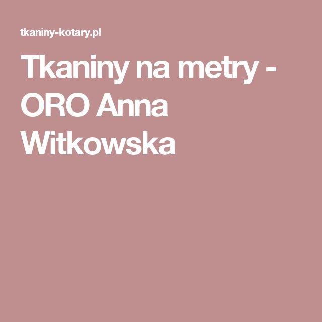 Tkaniny na metry - ORO Anna Witkowska