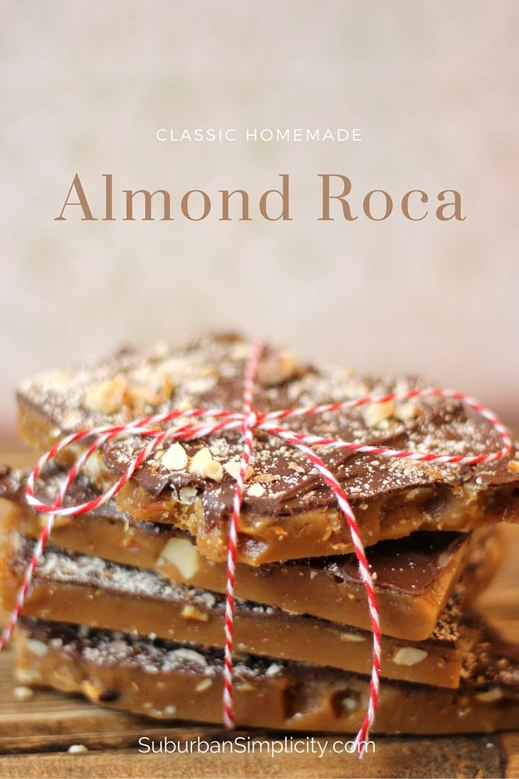 Are you looking for the best Almond Roca recipe?  This is it!  Perfect every time. The rich caramel covered with smooth chocolate and almonds is delicious.