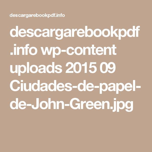 descargarebookpdf.info wp-content uploads 2015 09 Ciudades-de-papel-de-John-Green.jpg