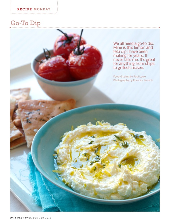 Feta Dip - Sweet Paul - I just made this : delicious and oh so easy