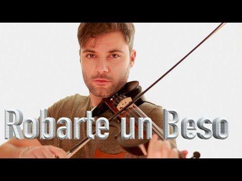 Robarte un Beso - violín cover Jose Asunción