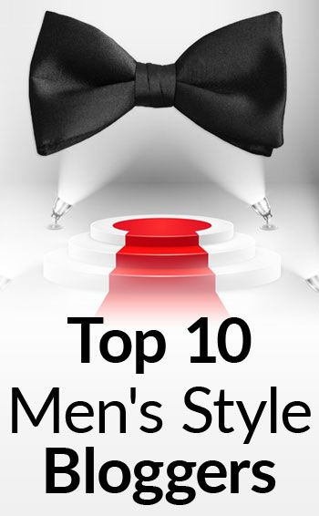 Top Ten Men's Style Blogs | 2016 Edition | Best Male Fashion Websites | 423 Men's Style Bloggers Ranked
