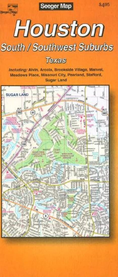 Houston : South/Southwest suburbs : Texas by The Seeger Map Company Inc.
