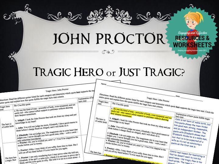Crucible worksheet with tragic hero quotes for John Proctor. Students select the quote that best fits each category and explain their answer. Perfect for students who struggle and need extra help with close reading.