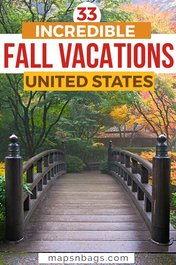33 Best Fall Vacations In The Us Epic Places To Visit This Fall Fall Vacations Best Places To Vacation Vacations In The Us
