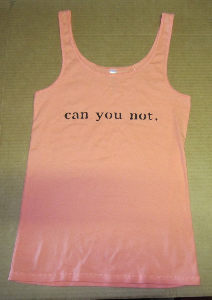 Can You Not. singlet by CurlySuePrints on Etsy https://www.etsy.com/listing/189668917/can-you-not-singlet