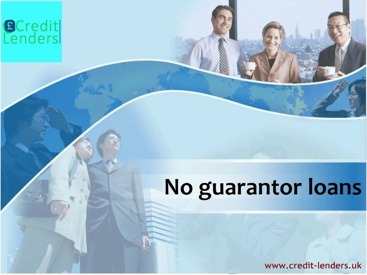 How is the situation where you have the funds without a guarantor? Read more