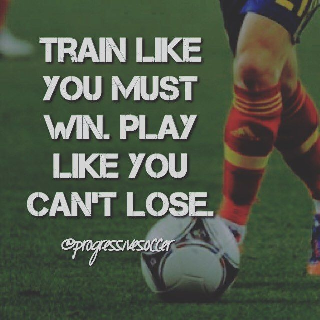 Play like your the best player on the pitch and train like everyone is trying to catch up to you.