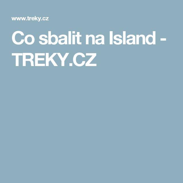 Co sbalit na Island - TREKY.CZ