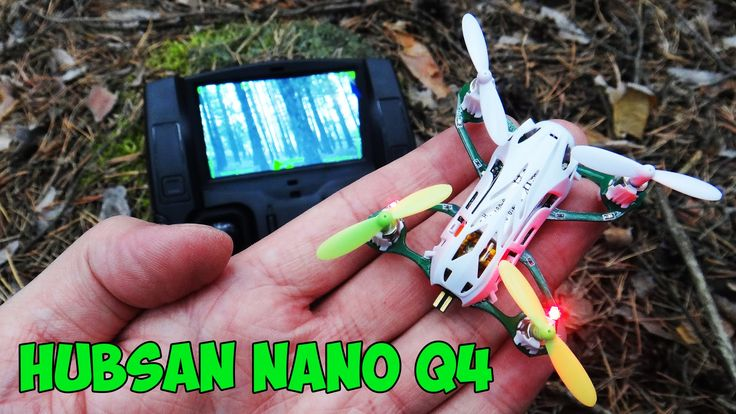 Самый маленький квадрокоптер в мире с FPV видео камерой Hubsan Nano Q4